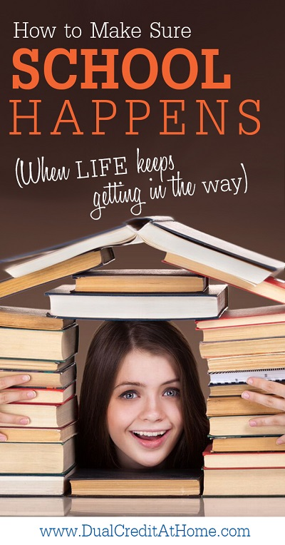 How to Make Sure School Happens (When Life Keeps Getting in the Way)