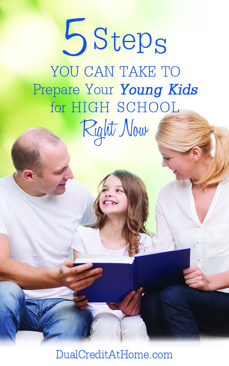 5 Steps You Can Take to Prepare Your Young Kids for High School Right Now
