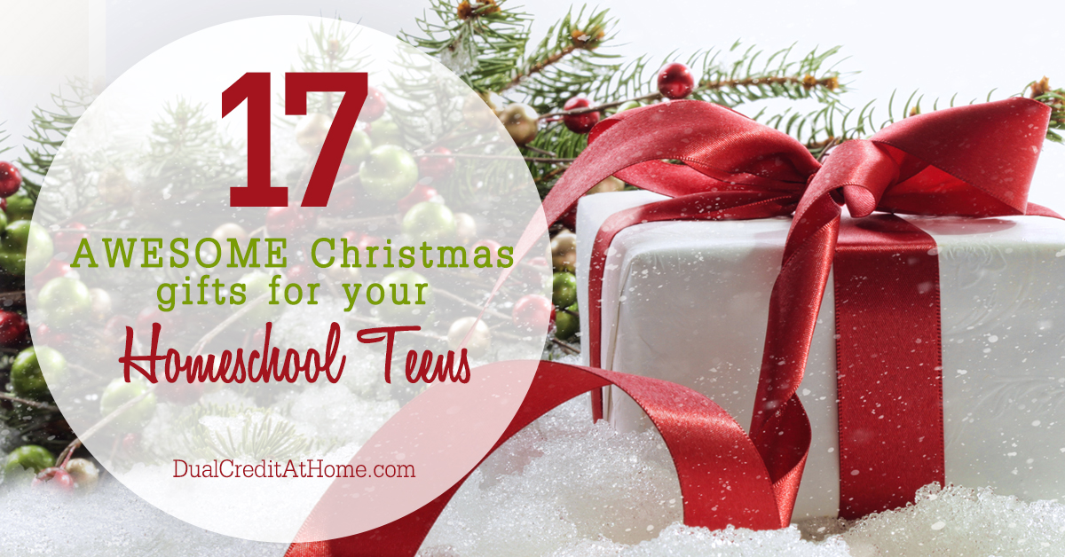 17 AwesomeChristmas Gifts For Your Homeschool Teens