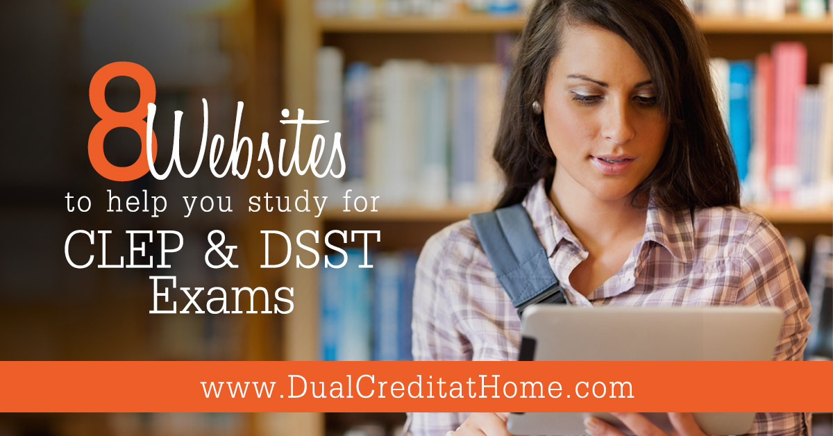 8 Websites to Help You Study for CLEP & DSST Exams