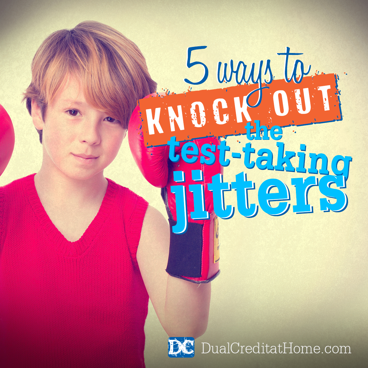 5 Ways to Knock Out the Test Taking Jitters