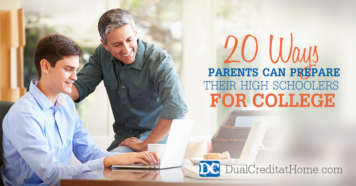 20 Ways Parents Can Prepare Their High Schoolers for College
