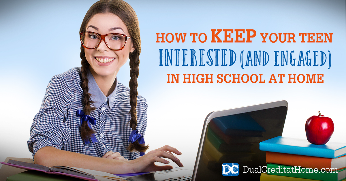 How to Keep Your Teen Interested (and Engaged) in High School at Home