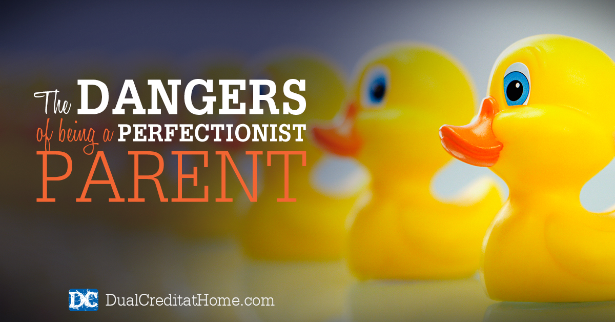 The Dangers of Being a Perfectionist Parent