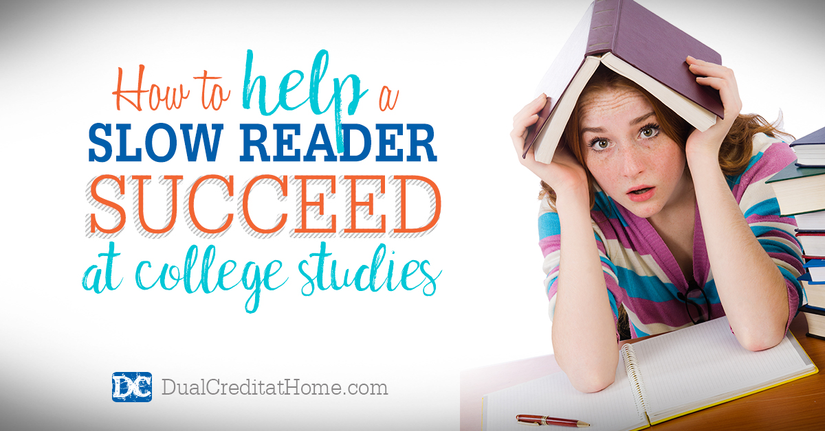 How to Help a Slow Reader Succeed at College Studies