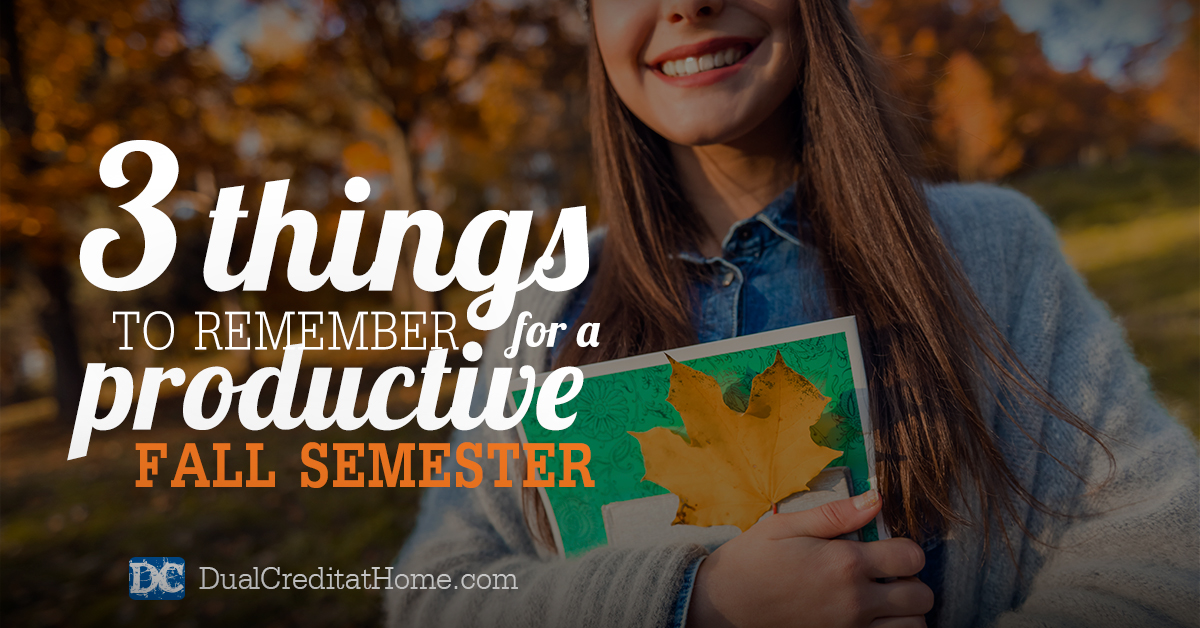 3 Things to Remember for a Productive Fall Semester