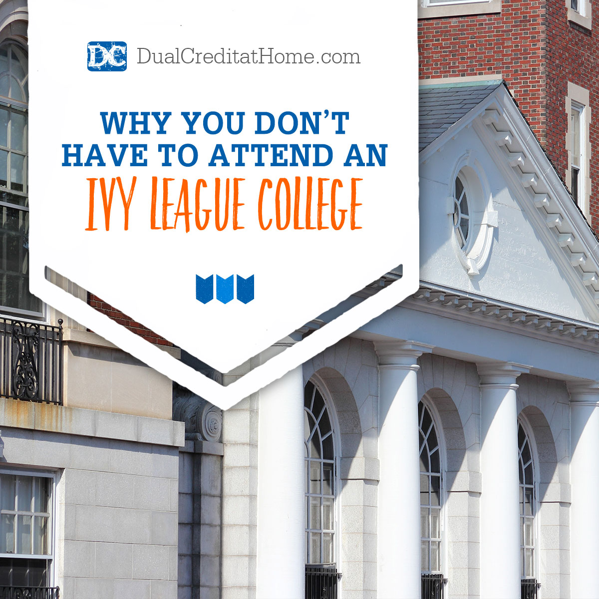 Why You Don't Have to Attend an Ivy League College