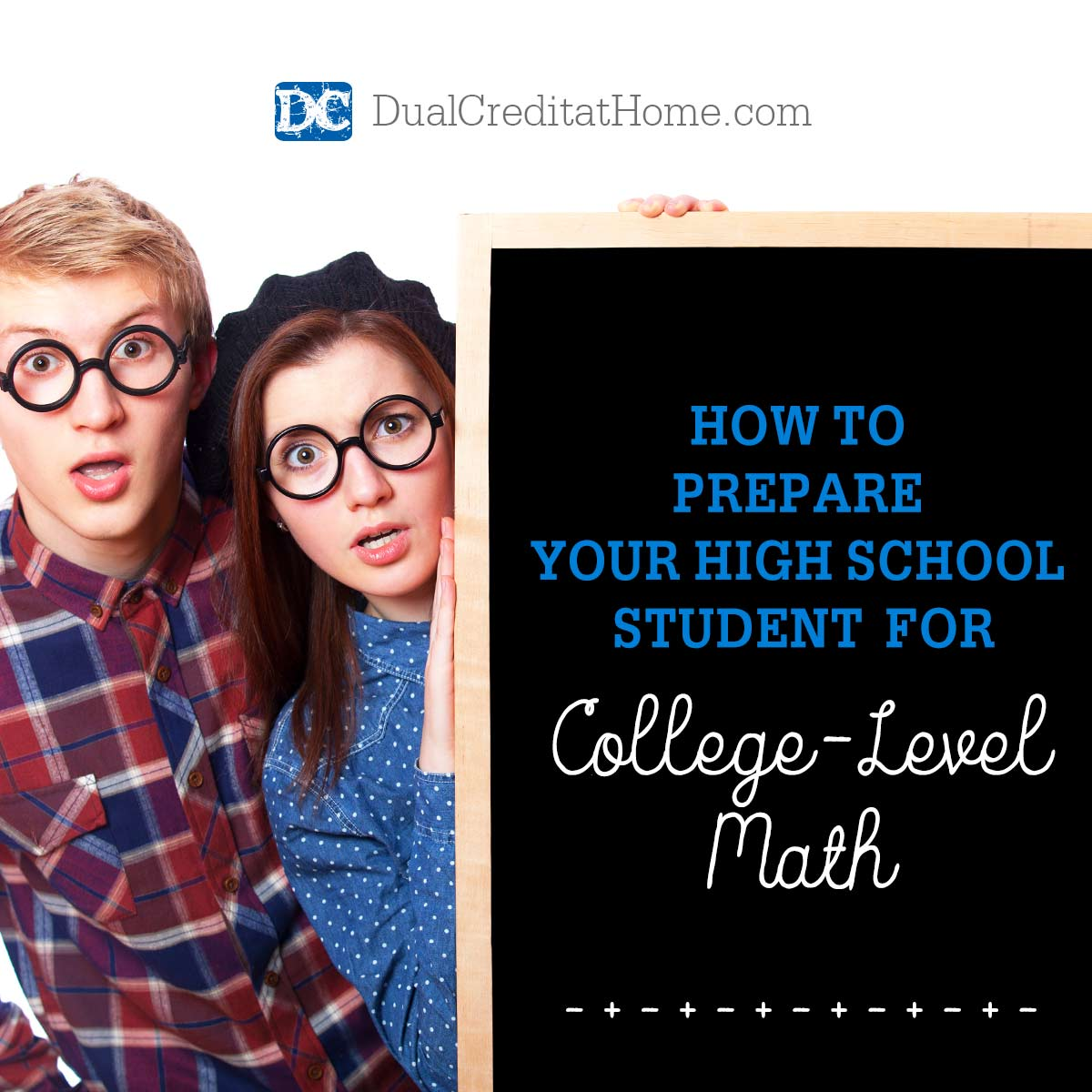How To Prepare Your High School Student For College Level Math