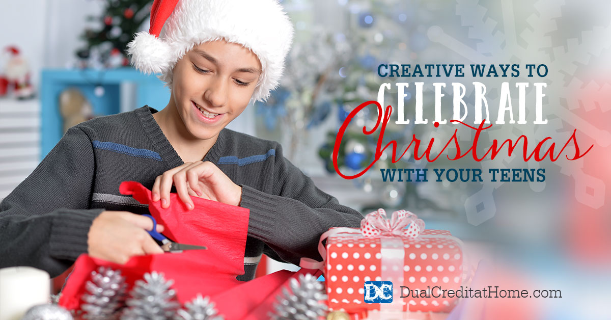 Creative Ways to Celebrate Christmas with Your Teens