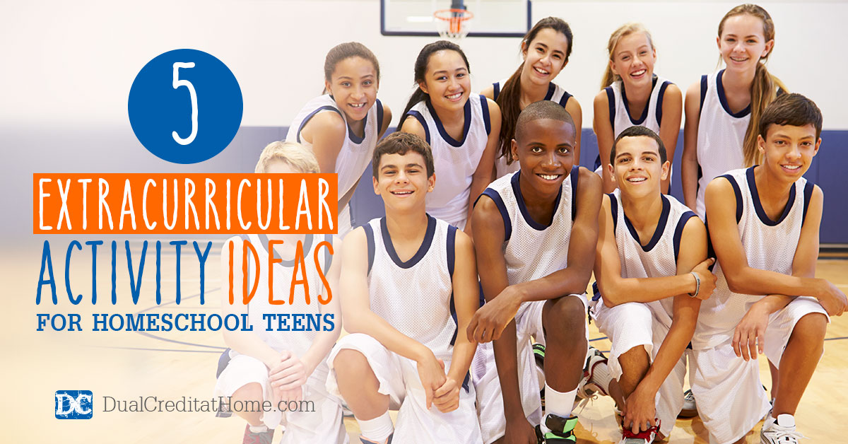 5 Extracurricular Activity Ideas for Homeschool Teens