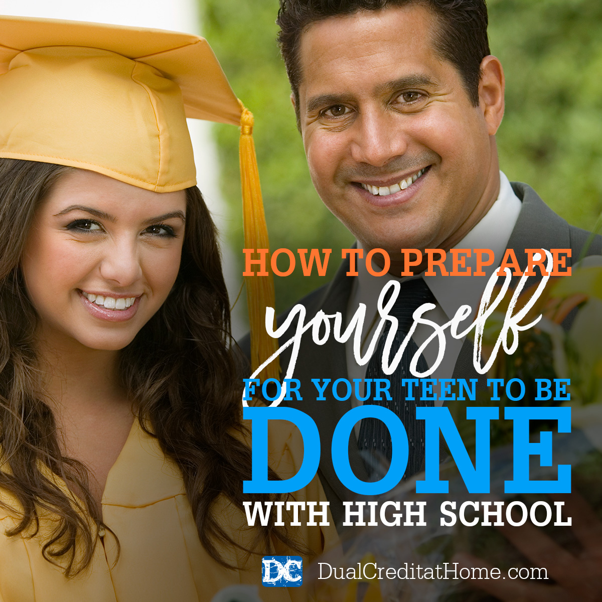 How to Prepare Yourself for Your Teen to Be Done with High School