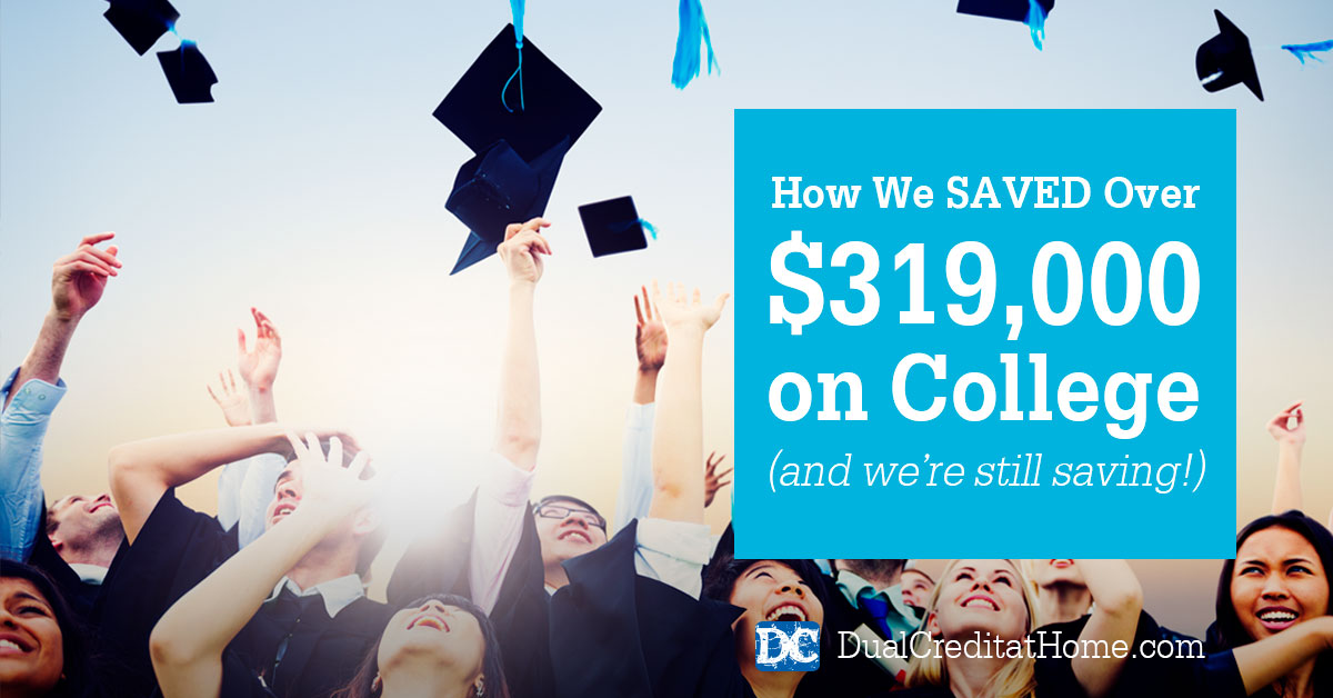 How We Saved Over $319,000 on College (and we're still saving!)