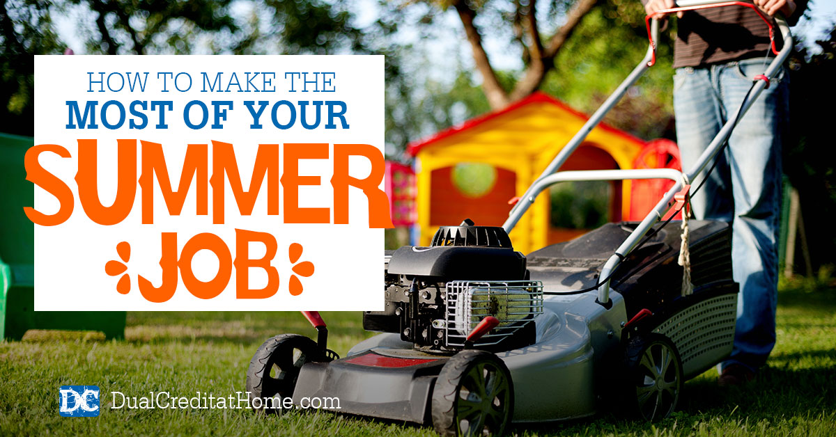 How to Make the Most of Your Summer Job