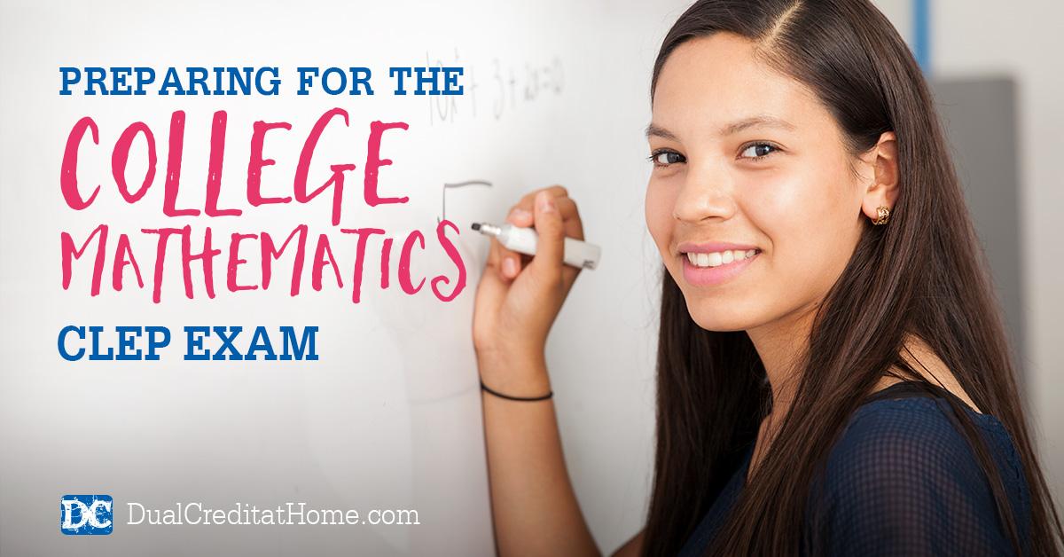 Preparing for the College Mathematics CLEP Exam