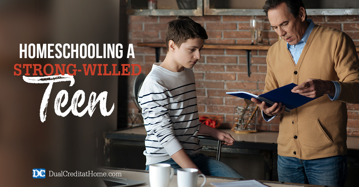 Homeschooling a Strong-Willed Teen