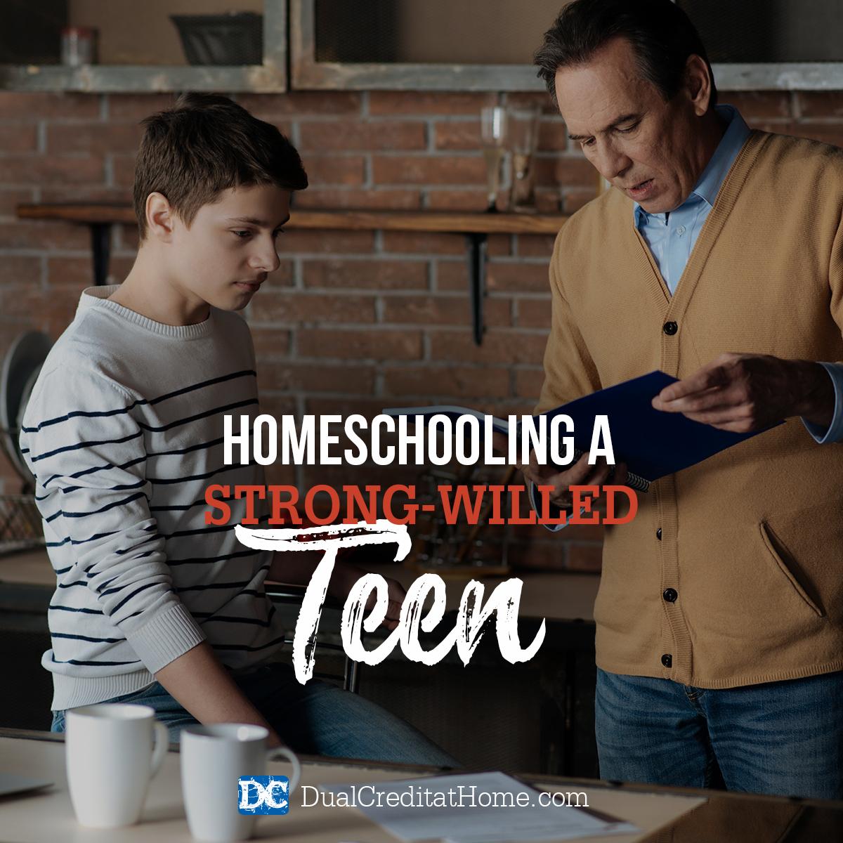 Homeschooling a Strong-Willed Teen
