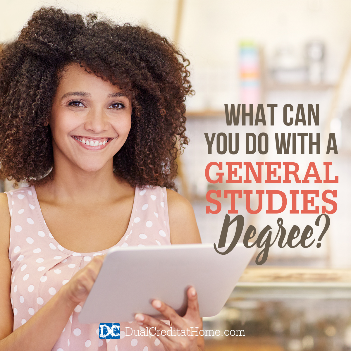 What Can You Do with a General Studies Degree?