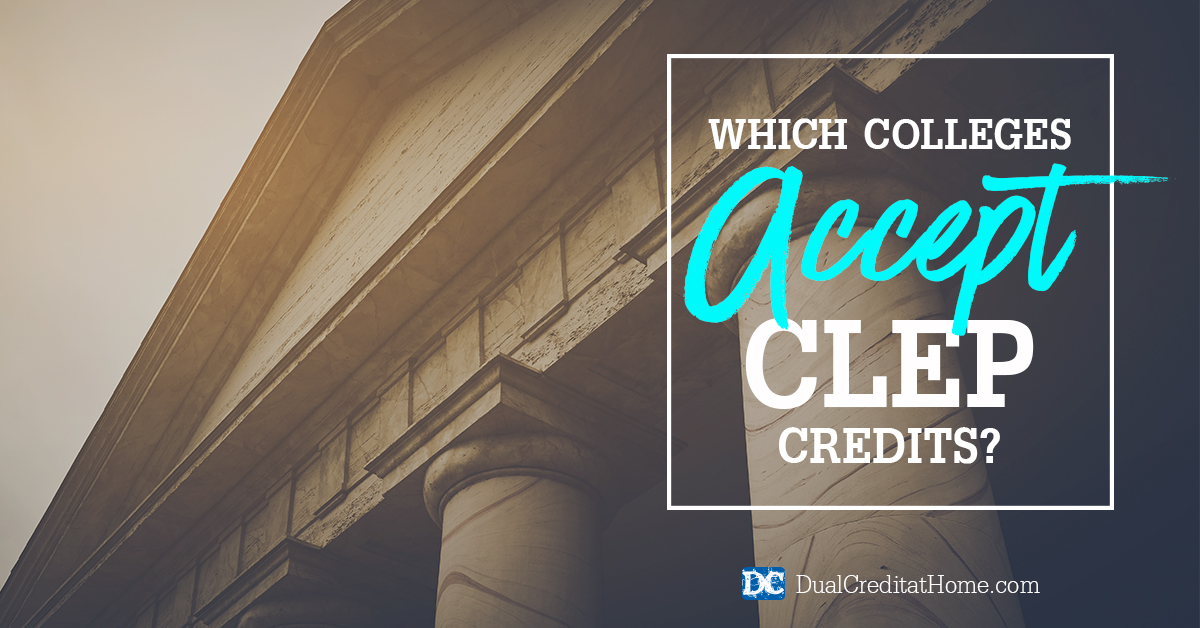 Which Colleges Accept CLEP Credits?