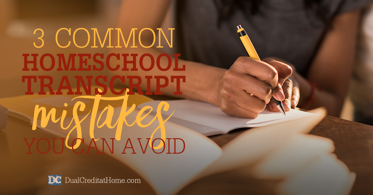 3 Common Homeschool Transcript Mistakes You Can Avoid
