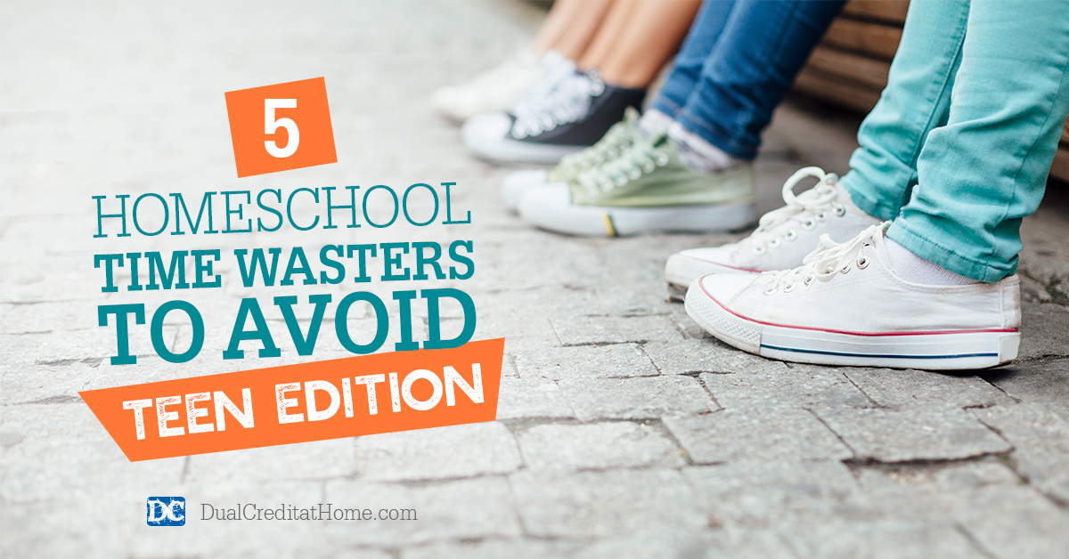 5 Homeschool Time Wasters to Avoid – Teen Edition