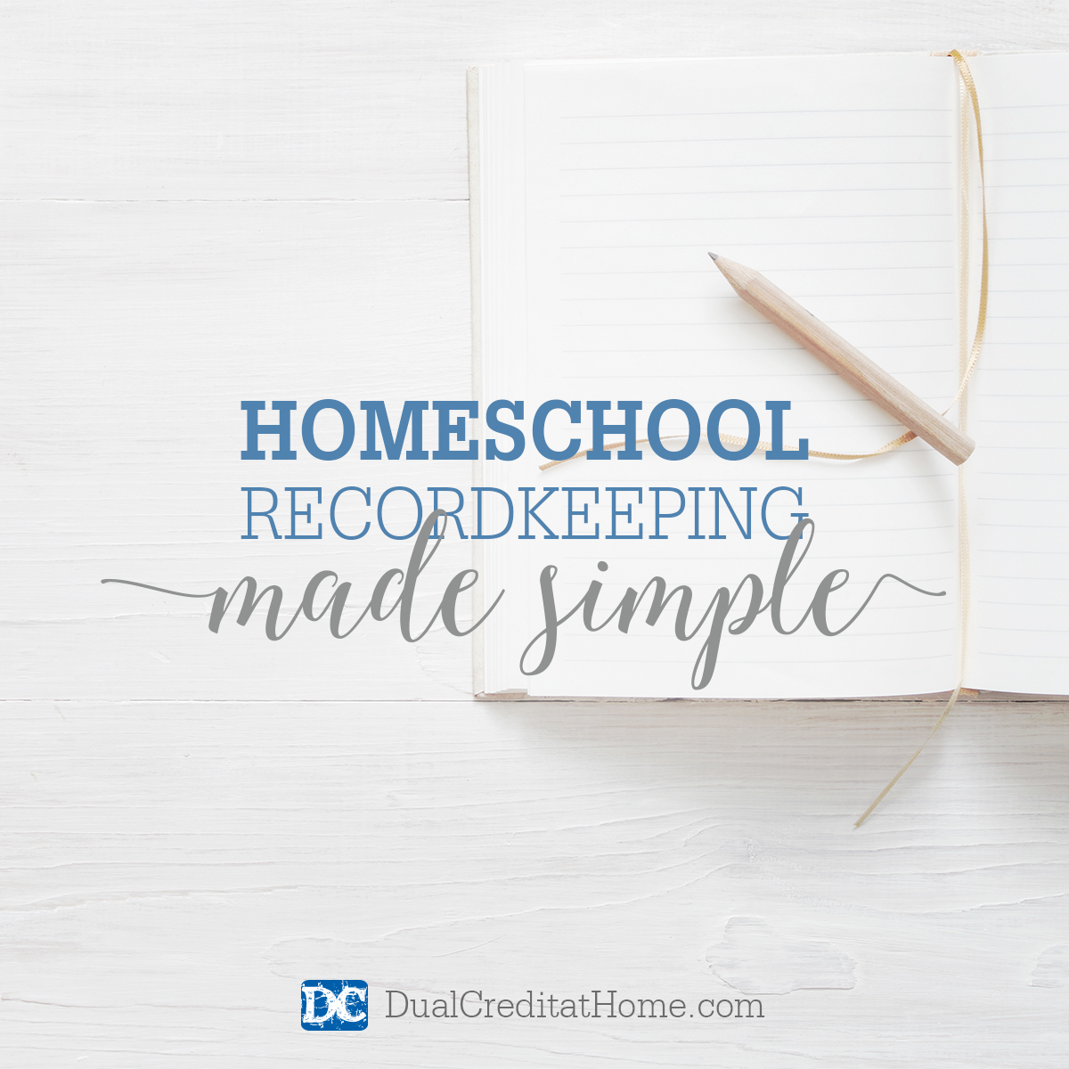 Homeschool Recordkeeping Made Simple