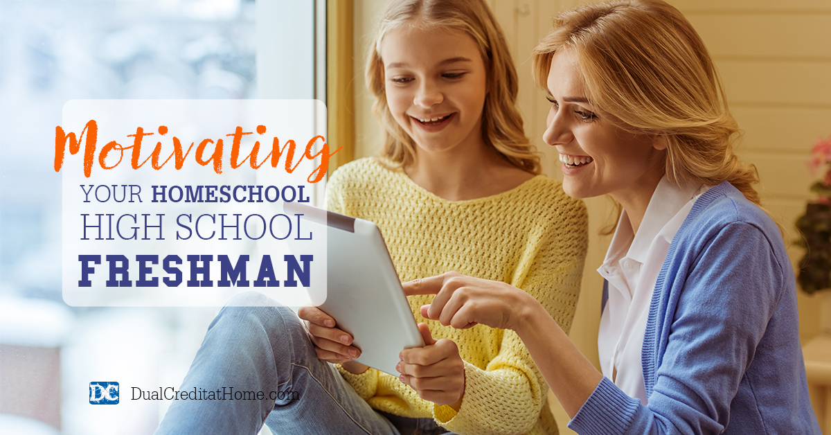Motivating Your Homeschool High School Freshman