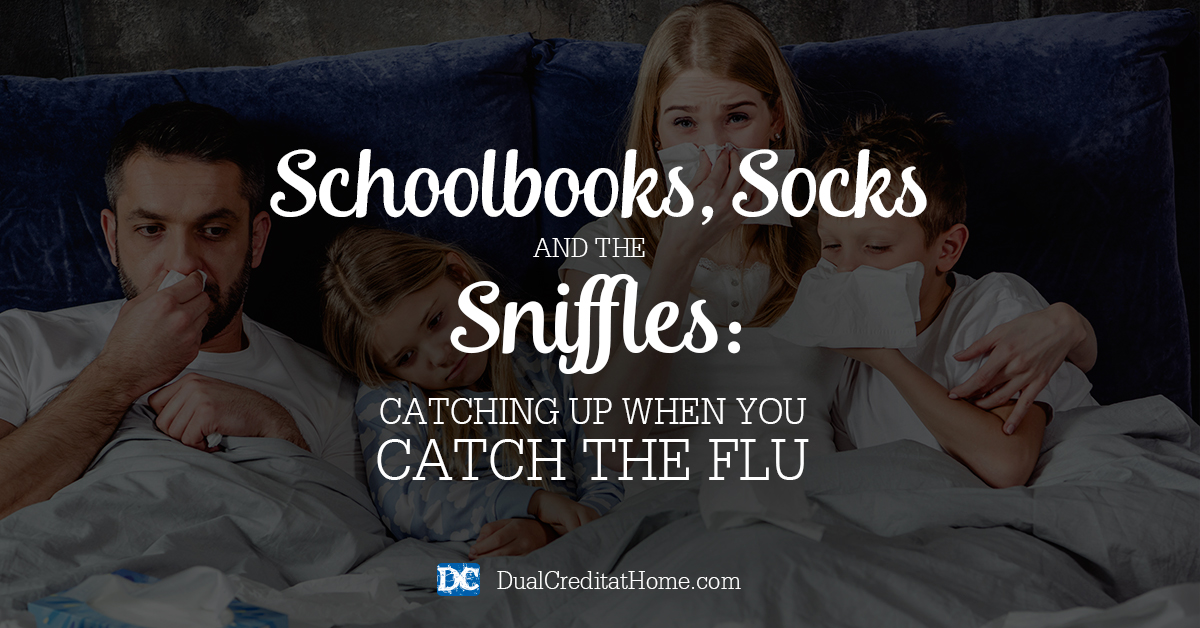 Schoolbooks, Socks and the Sniffles: Catching Up When You Catch The Flu