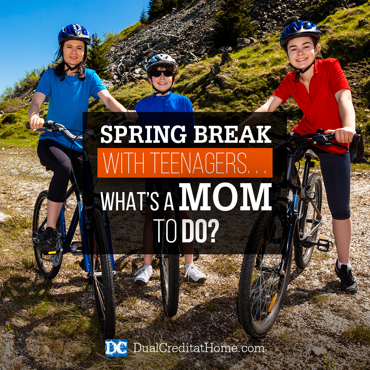Spring Break With Teenagers....What's a Homeschool Mom To Do?