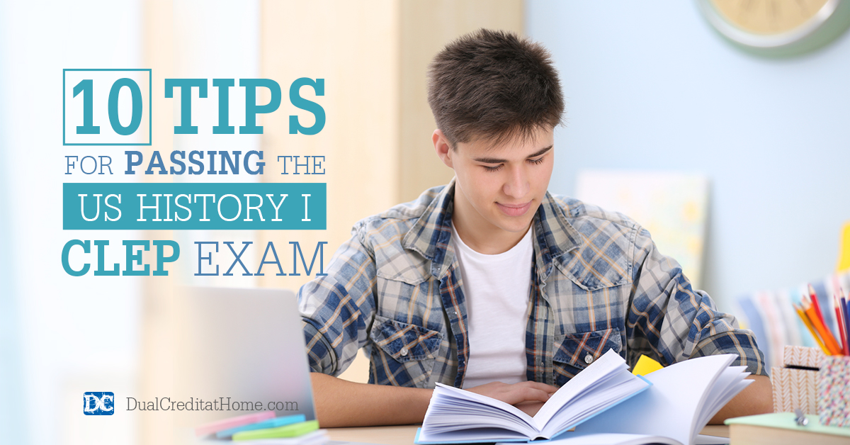 10 Tips for Passing the US History I CLEP Exam