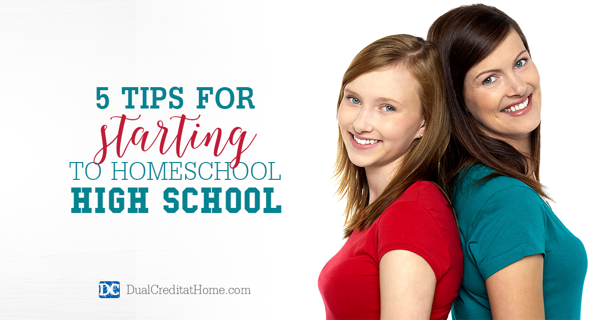 5 Tips for Starting to Homeschool High School