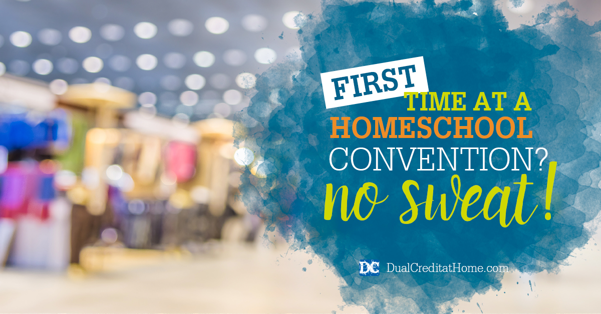 First Time at a Homeschool Convention? No Sweat!