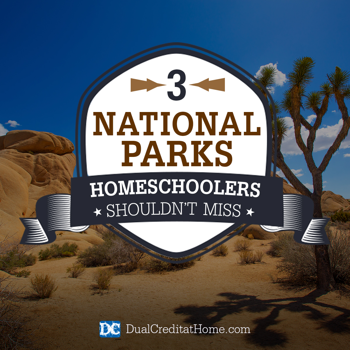 3 National Parks Homeschoolers Shouldn't Miss