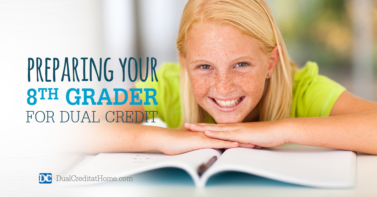 Preparing Your 8th Grader for Dual Credit