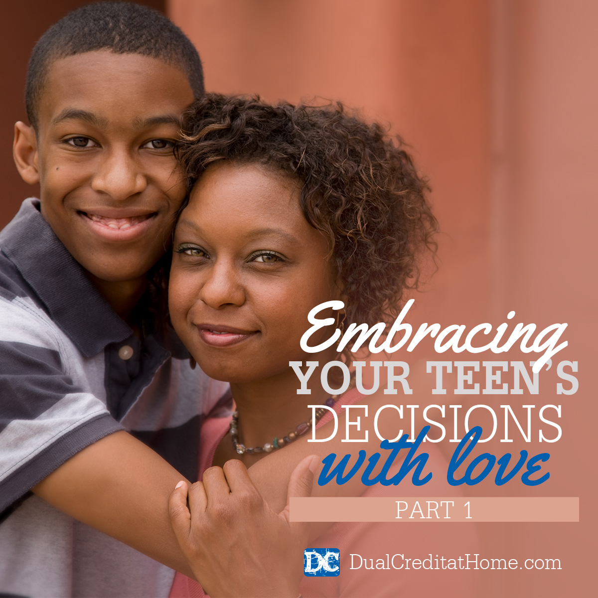 Embracing Your Teen's Decisions with Love - Part 1, Let's Prepare