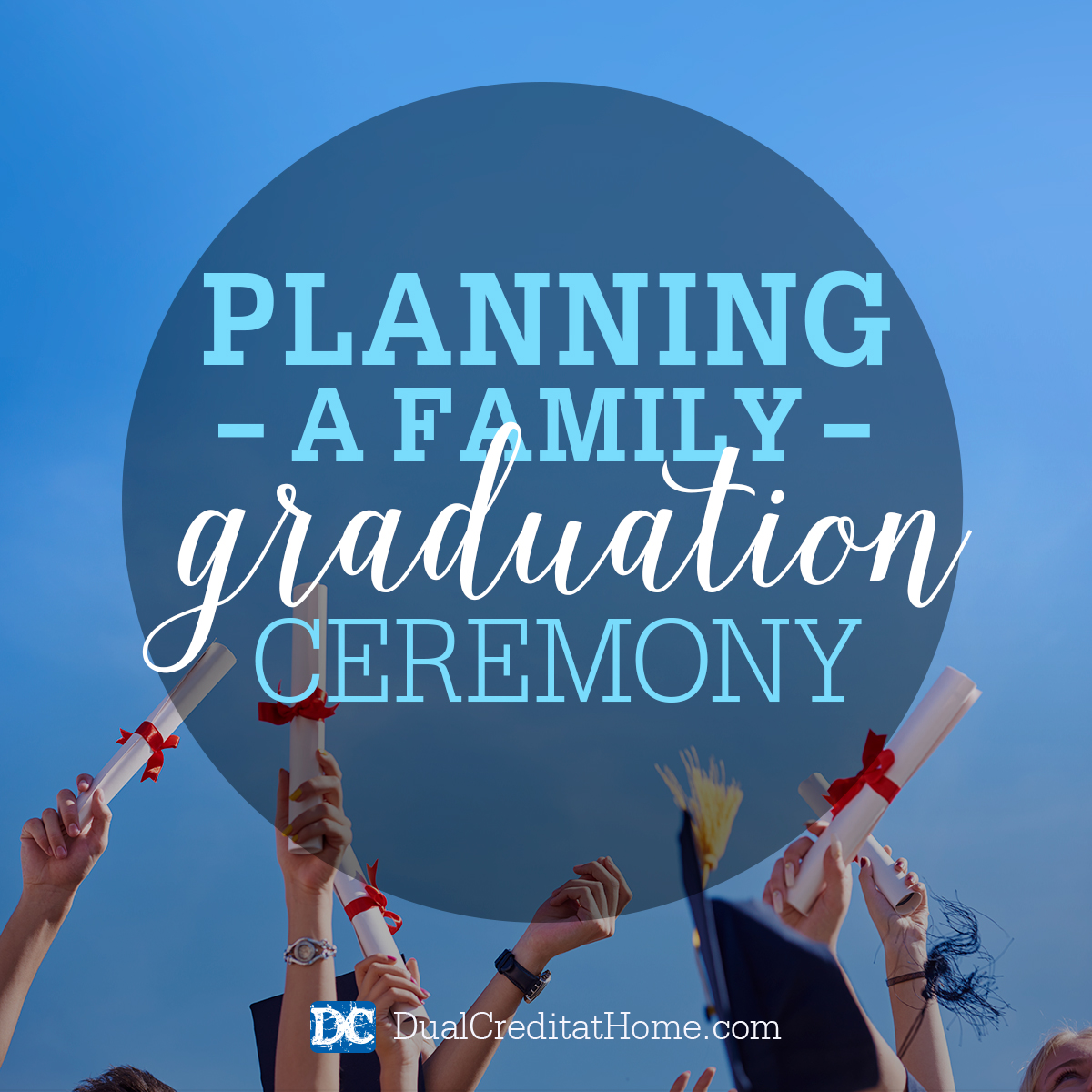 Planning a Family Graduation Ceremony