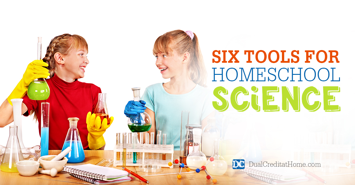 Six Tools for Homeschool Science