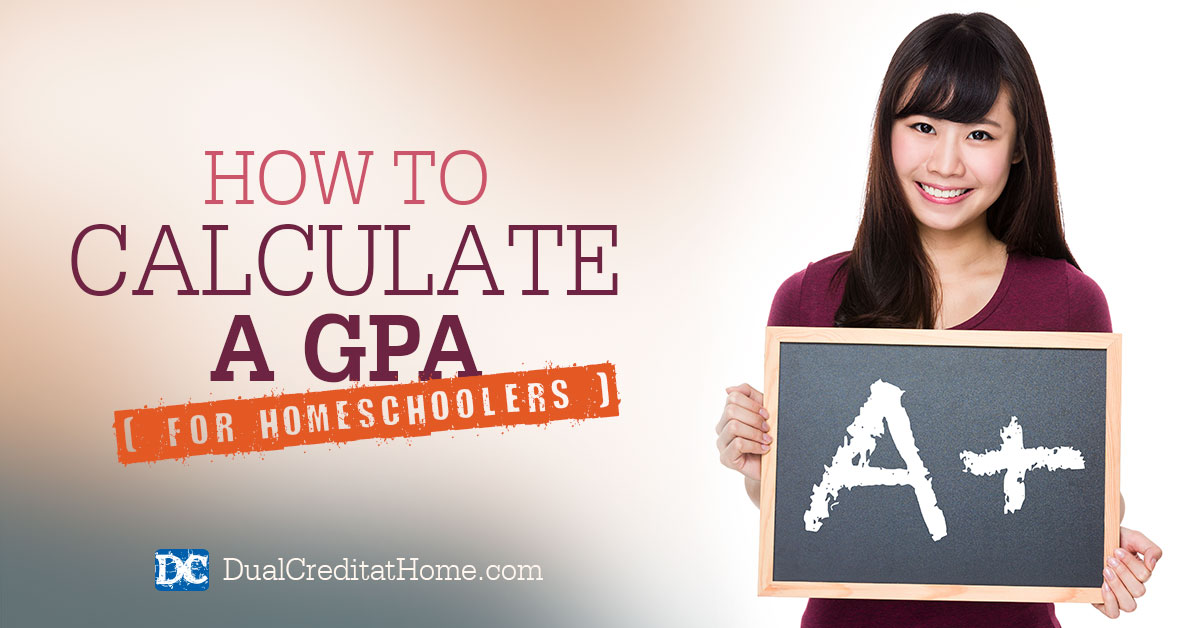 How to Calculate a GPA for Homeschoolers