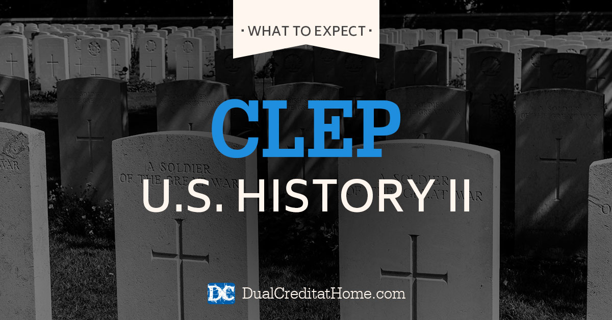 U.S. History II CLEP Exam: What to Expect