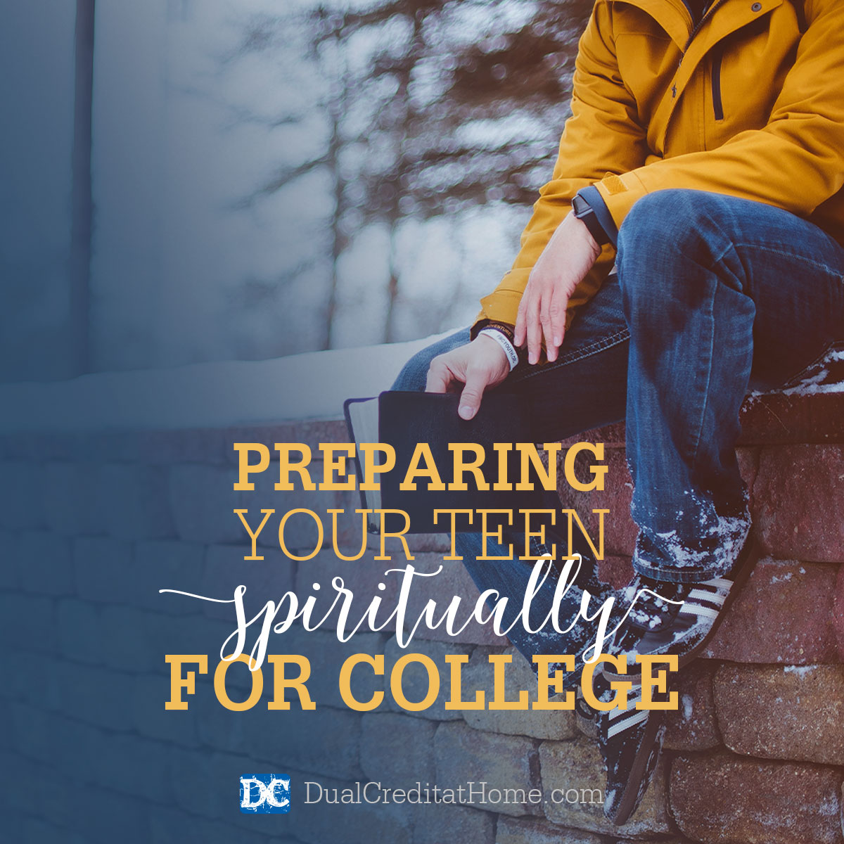 Preparing Your Teen Spiritually for College