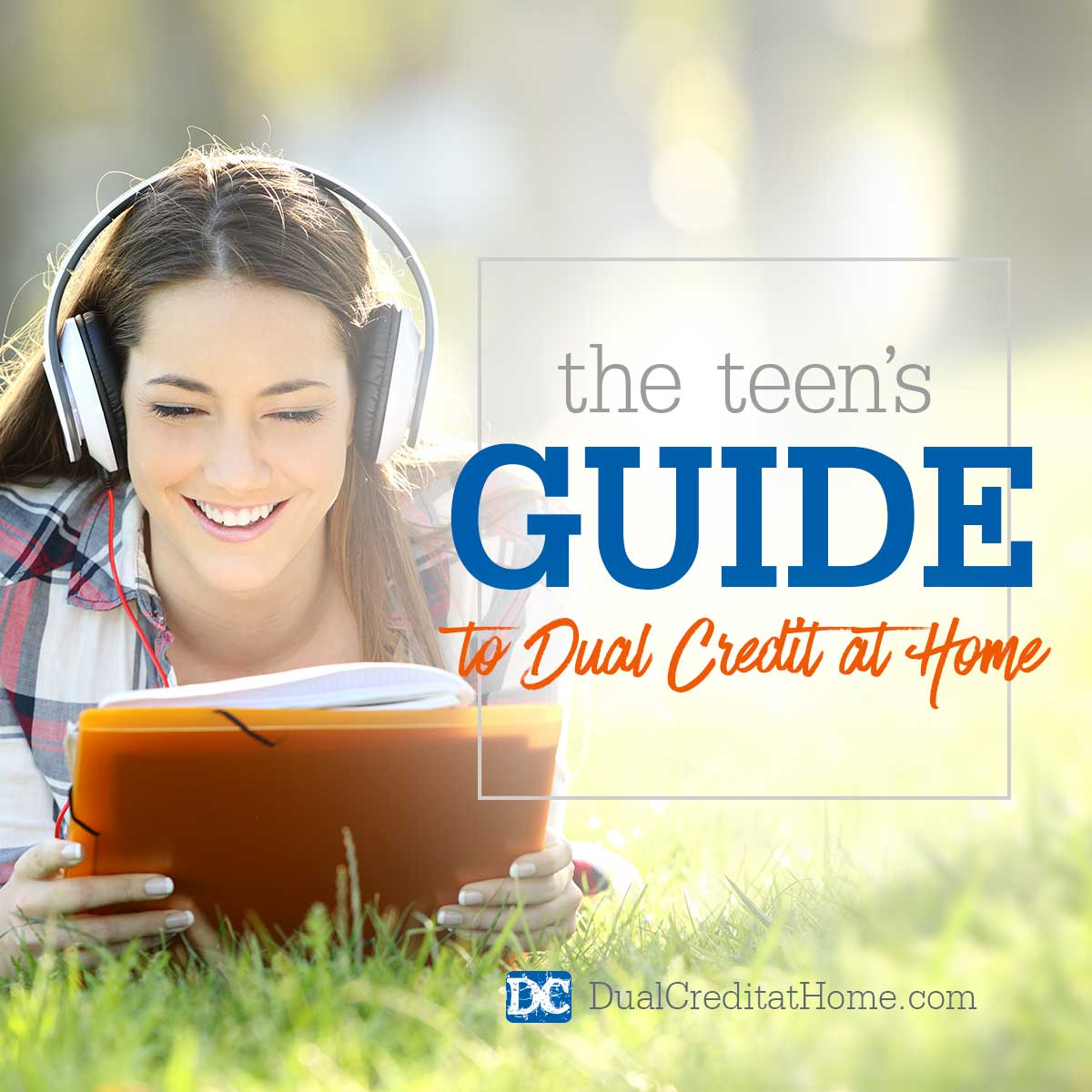 Teen's Guide to Dual Credit at Home