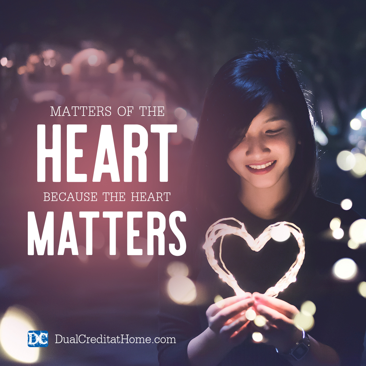 Matters of the Heart, Because the Heart Matters
