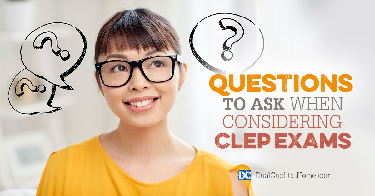 Questions to Ask When Considering CLEP Exams