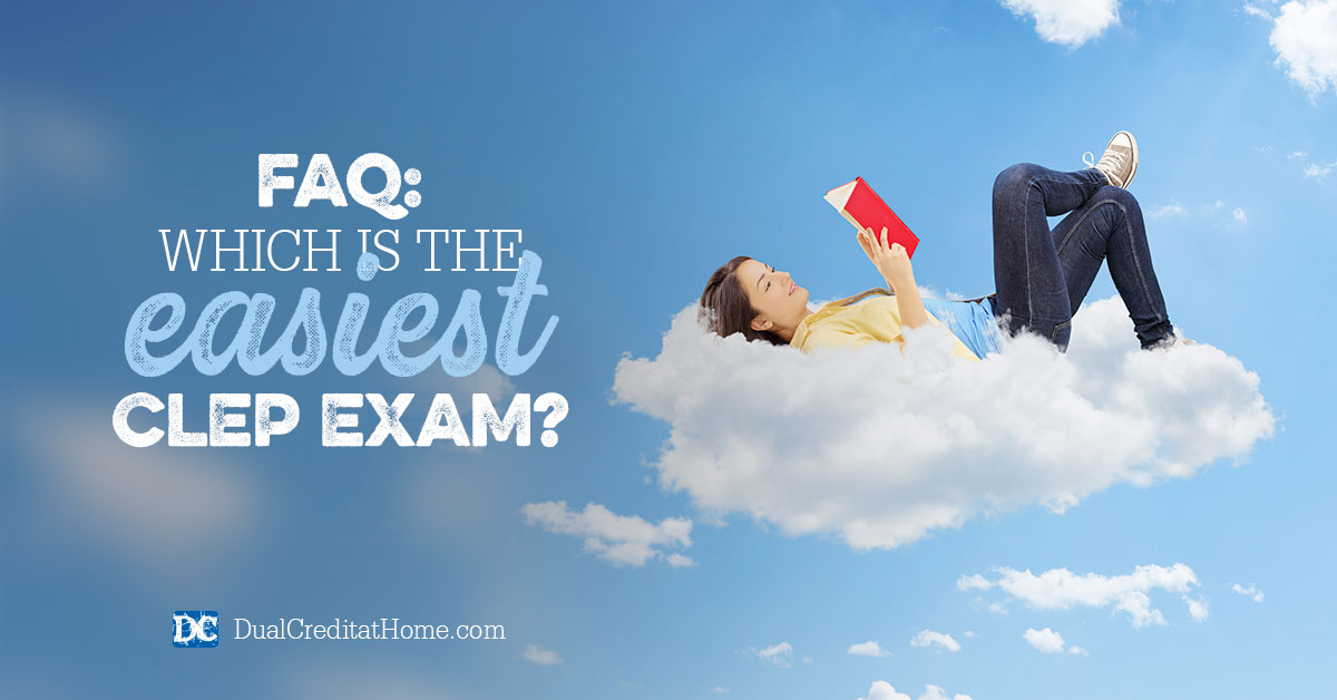 FAQ: Which Is the Easiest CLEP Exam?