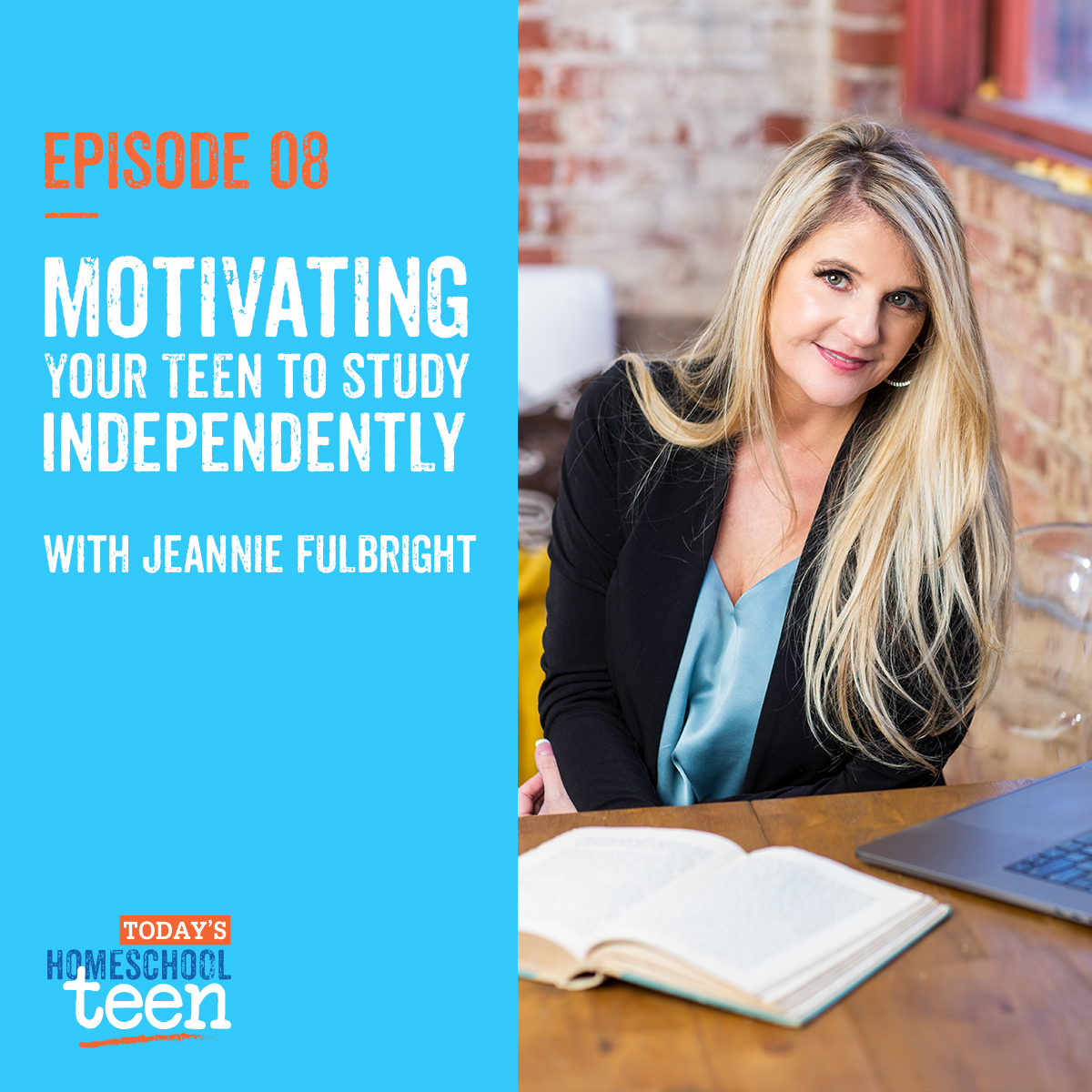Motivating Your Teens to Study Independently with Jeannie Fulbright