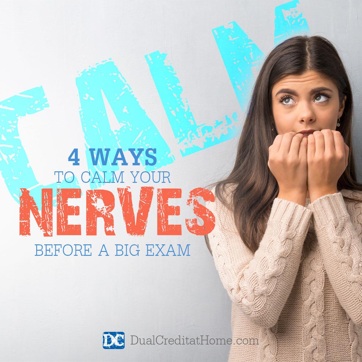 4 Ways to Calm Your Nerves Before a Big Exam
