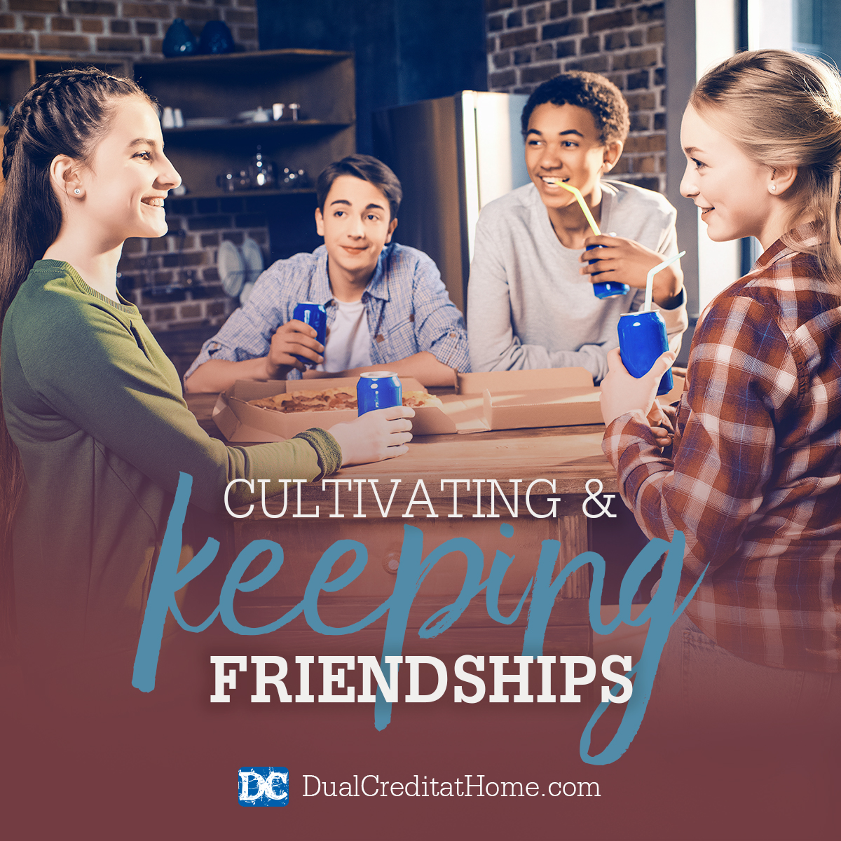 Cultivating and Keeping Friendships
