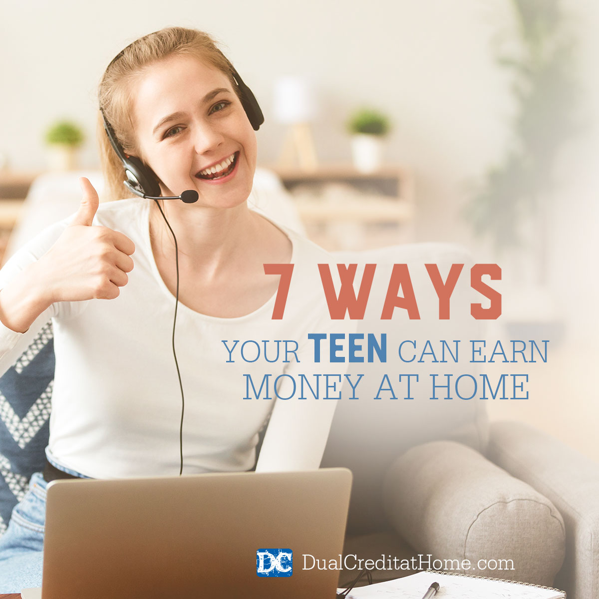 7 Ways Your Teen Can Earn Money at Home