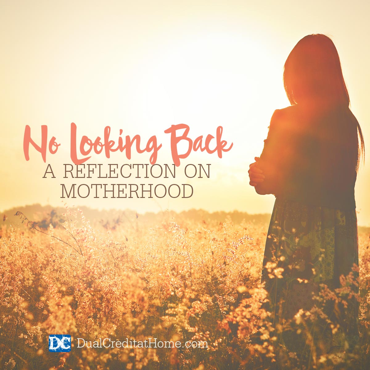 No Looking Back - A Reflection On Motherhood