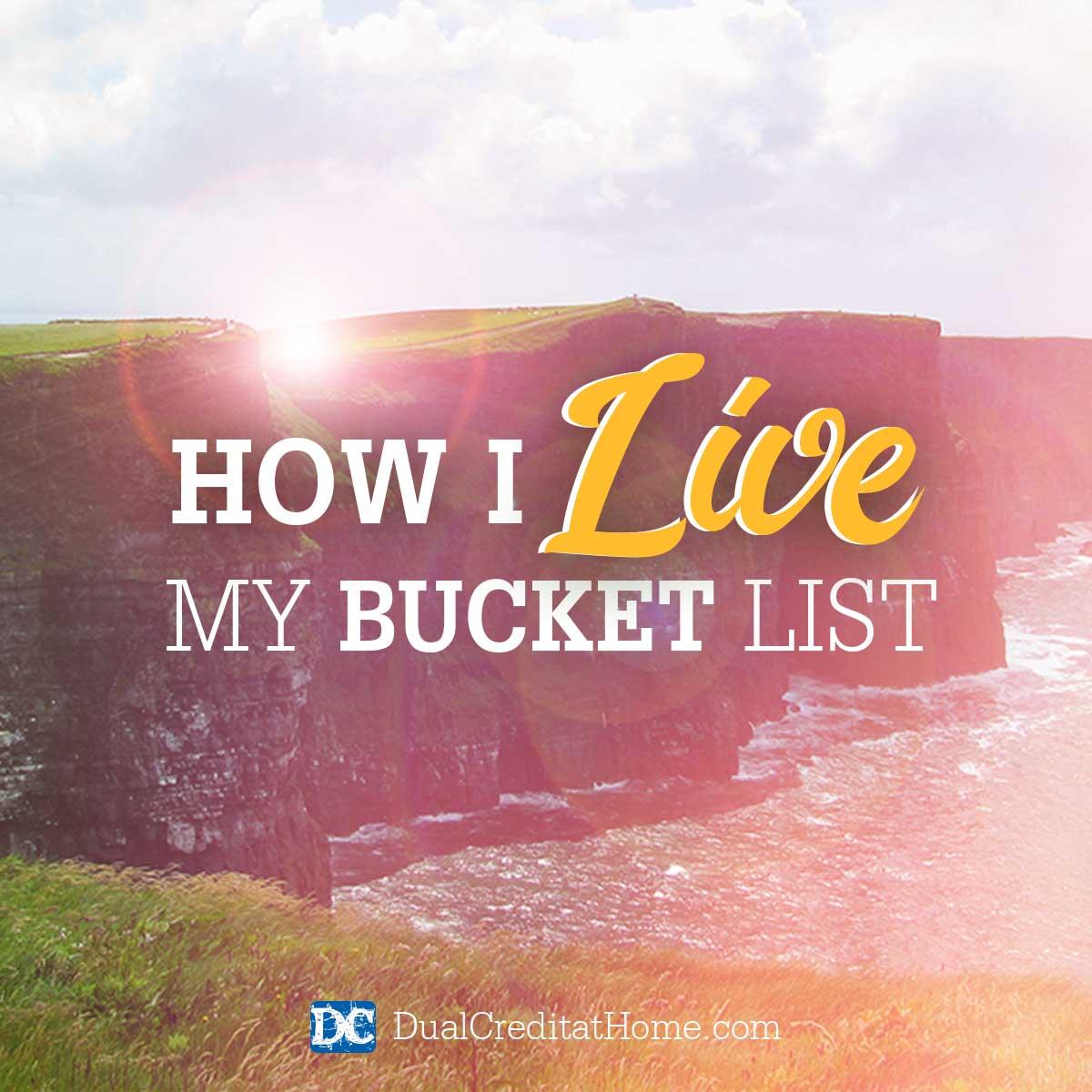 How I Live My Bucket List
