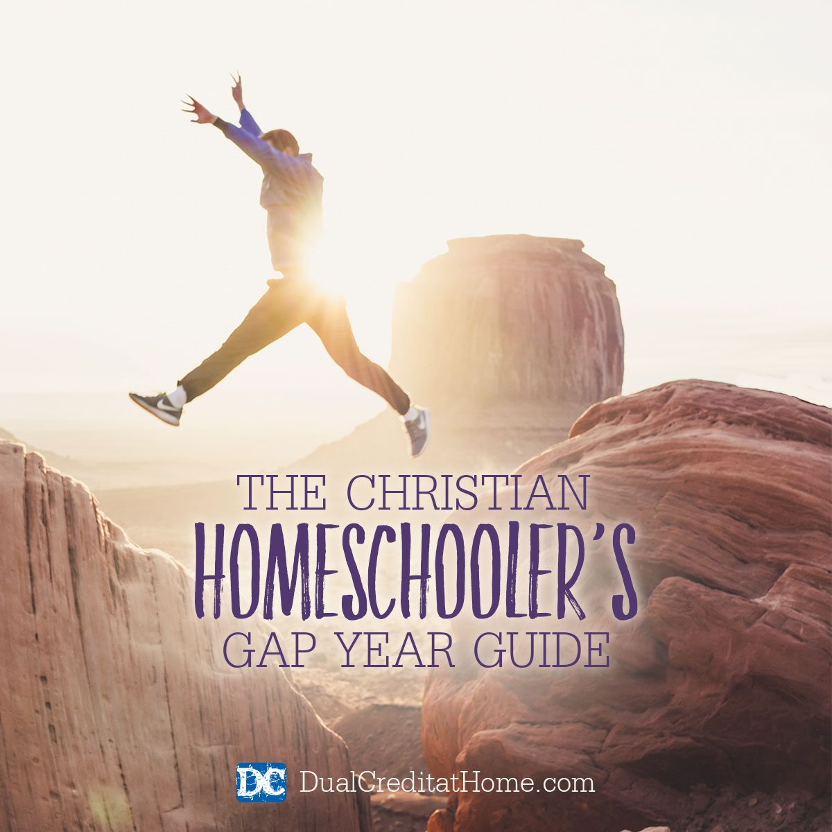 Christian Homeschooler's Gap Year Guide